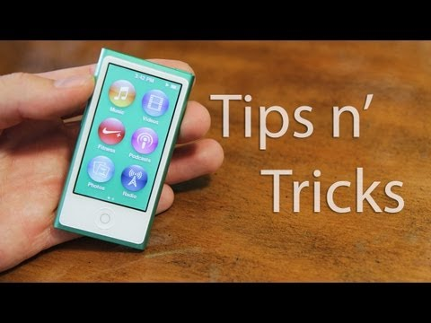 New iPod Nano (7th Generation) Tips and Tricks!