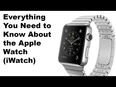 Everything You Need to Know About the Apple Watch (iWatch)