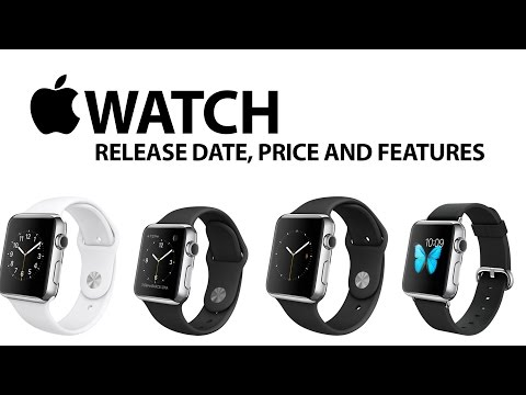 Apple Watch Release Date, Price and Features (iWatch)