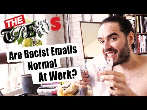 Are Racist Emails Normal At Work? Russell Brand The Trews (E275)
