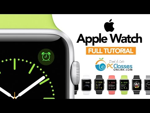 Apple Watch – FULL TUTORIAL